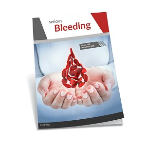 Control of Serious Bleeding